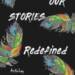 Upcoming Book Release | Our Stories Redefined' Anthology – Poetry Edition